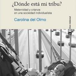 Libro:¿ Dónde está mi tribu? Maternidad y crianza