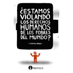 LIbro:¿Estamos violando los derechos humanos de los pobres del mundo?