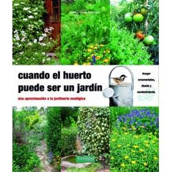 Libro: Cuando el huerto puede ser un jardín