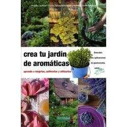 Libro: Crea tu jardin de aromáticas