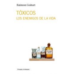 Libro: Tóxicos. los enemigos de la vida