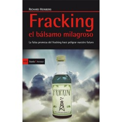 Libro: Fracking, el bálsamo milagroso