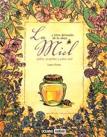 Libro La miel y otros derivados de la abeja  El Tenderete