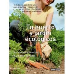 Libro: Tu huerto y jardín ecologicos