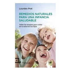 Libro: remedios naturales para una infancia saludable