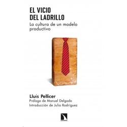 Libro: El vicio del ladrillo. La cultura de un modelo productivo
