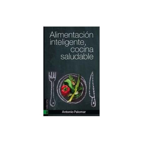 Libro: Alimentación inteligene cocina saludable