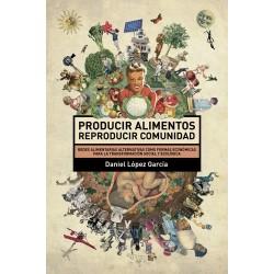 Libro: Producir alimentos. Reproducir comunidad