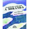 Libro: Mi misión era acercarme a Miranda