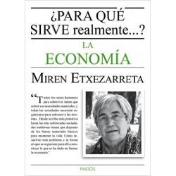 Libro: ¿Para qué sirve realmente...? La economía