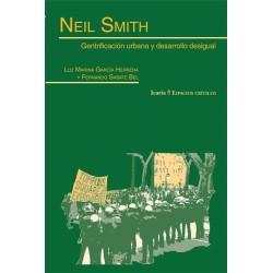 Libro: Neil Smith. Gentrificación urbana y desarrollo desigual