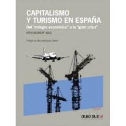 """LIbro: Capitalismo y turismo en España. Del """"milagro económico"""" a la """"gran crisis"""""""