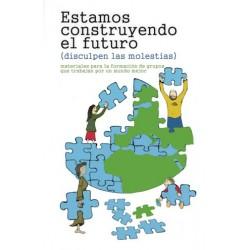 Libro: Estamos construyendo el futuro (disculpen las molestias)