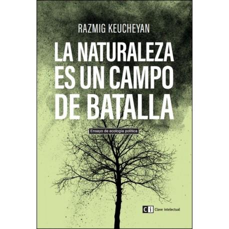 Libro: La naturaleza es un campo de batalla