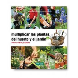 Libro: Multiplicar las plantas del huerto y el jardín