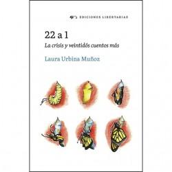 Libro: 22 a 1. La crisis y veintidós cuentos más