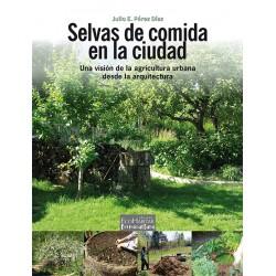 Libro: selvas de comida en la ciudad