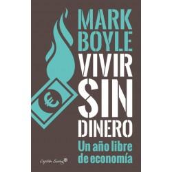 Libro: Vivir sin dinero