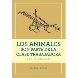 Libro: Los animales son parte de la clase trabajadora
