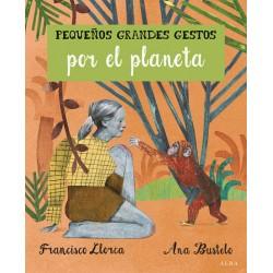 Libro: Pequeños grandes gestos por el planeta