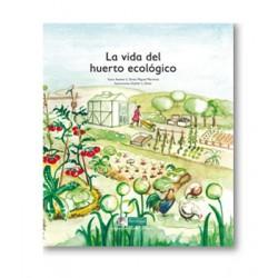 Libro: La vida del huert ecológico