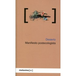 Libro: Desierto. Manifiesto postecologista