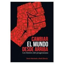 Libro: Cambiar el mundo desde arriba