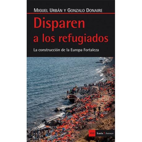 Libro: Disparen a los refugiados