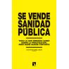 Libro: Se vende sanidad pública