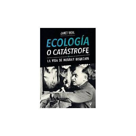 Libro: Ecología o catástrofe