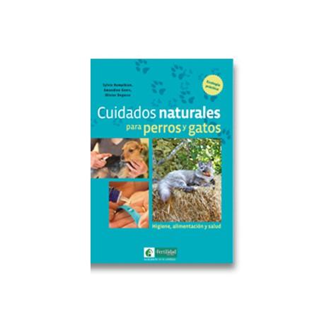 Libro: Cuidados naturales para perros y gatos