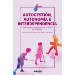 Libro: Autogestión, autonomía e interdependencia