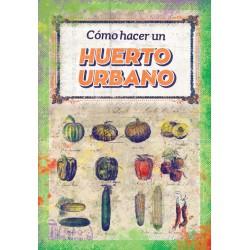 Libro: Cómo hacer un huerto urbano