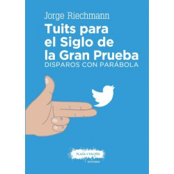 Libro: Tuits para el Siglo de la Gran Prueba