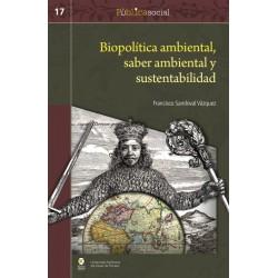 Libro: Biopolítica ambiental, saber ambiental y sustentabilidad