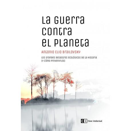 Libro: La guerra contra el planeta