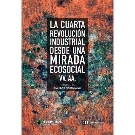 Libro: La cuarta revolución industrial desde una mirada ecosocial