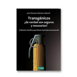 Libro: Transgénicos ¿de verdad son seguros y necesarios?