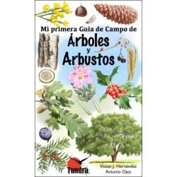 LIbro: Mi primera guía de campo, Árboles y arbustos