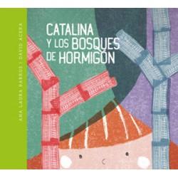 Libro: Catalina y los bosques de hormigón