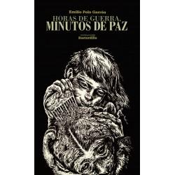 Libro: Horas de guerra, minutos de paz