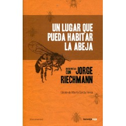 Libro: Un lugar que pueda habitar la abeja