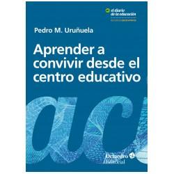 Libro: Aprender a convivir desde el centro educativo