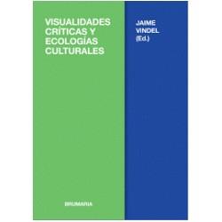 Libro: Visualidades críticas y ecológicas culturales