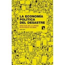 Libro: La economía política del desastre