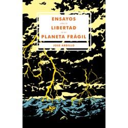 Libro: Ensayos sobre la libertad en un planeta frágil