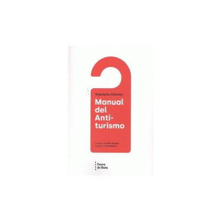 Libro: Manual del anti-turismo