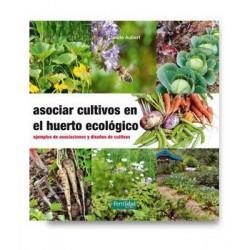 Libro: Asociar cultivos en el huerto ecológico