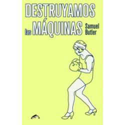 Libro: Destruyamos las máquinas