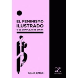 Libro: El feminismo ilustrado o el complejo de Diana